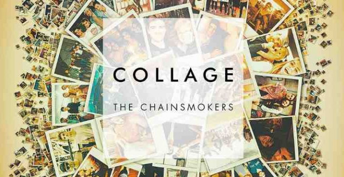 The Chainsmokers - Collage